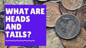 What are heads and tails in a coin?